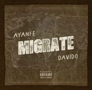 Ayanfe ft. Davido – Migrate download