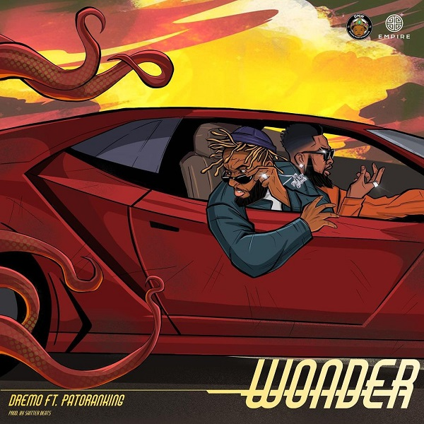 Dremo ft. Patoranking – Wonder download