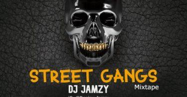 download Mixtape: Dj Jamzy - Street Gangs Mix