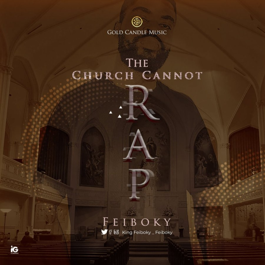 """Feiboky – """"The Church Cannot Rap"""" download"""