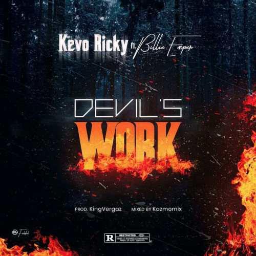 Kevo Ricky ft. Billie Emper - Devils Work download