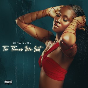 Cina Soul - 'For Times We Lost' EP download