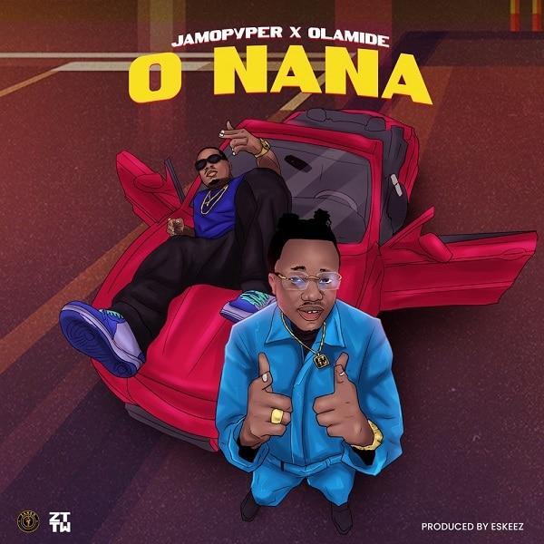 downloadJamopyper ft. Olamide - 'O Nana'