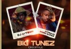 Mixtape: DJ A-Tech X Sceed Barms - Big Tunez Freestyle download