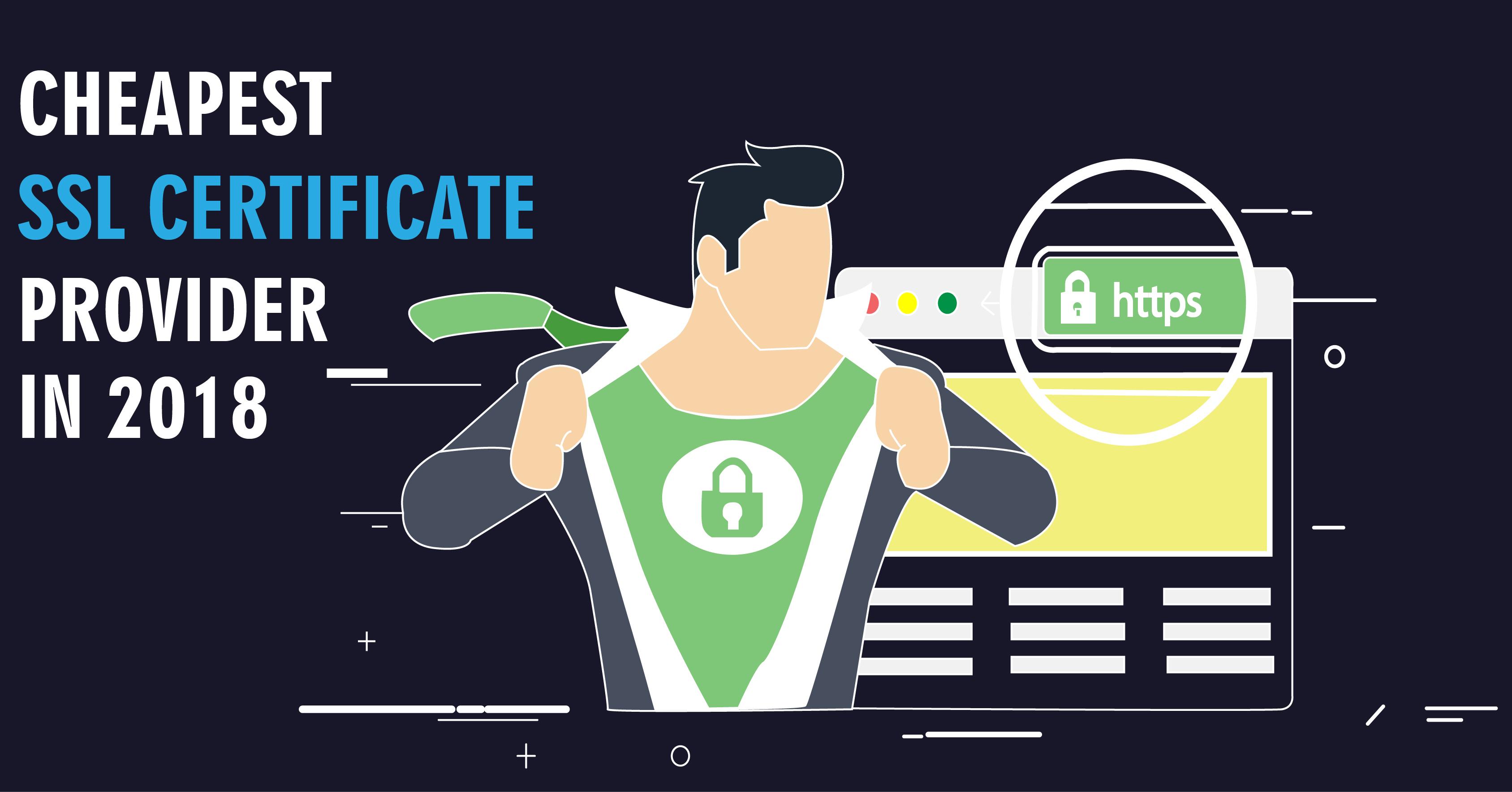 Cheapest Ssl Certificate Providers In 2018