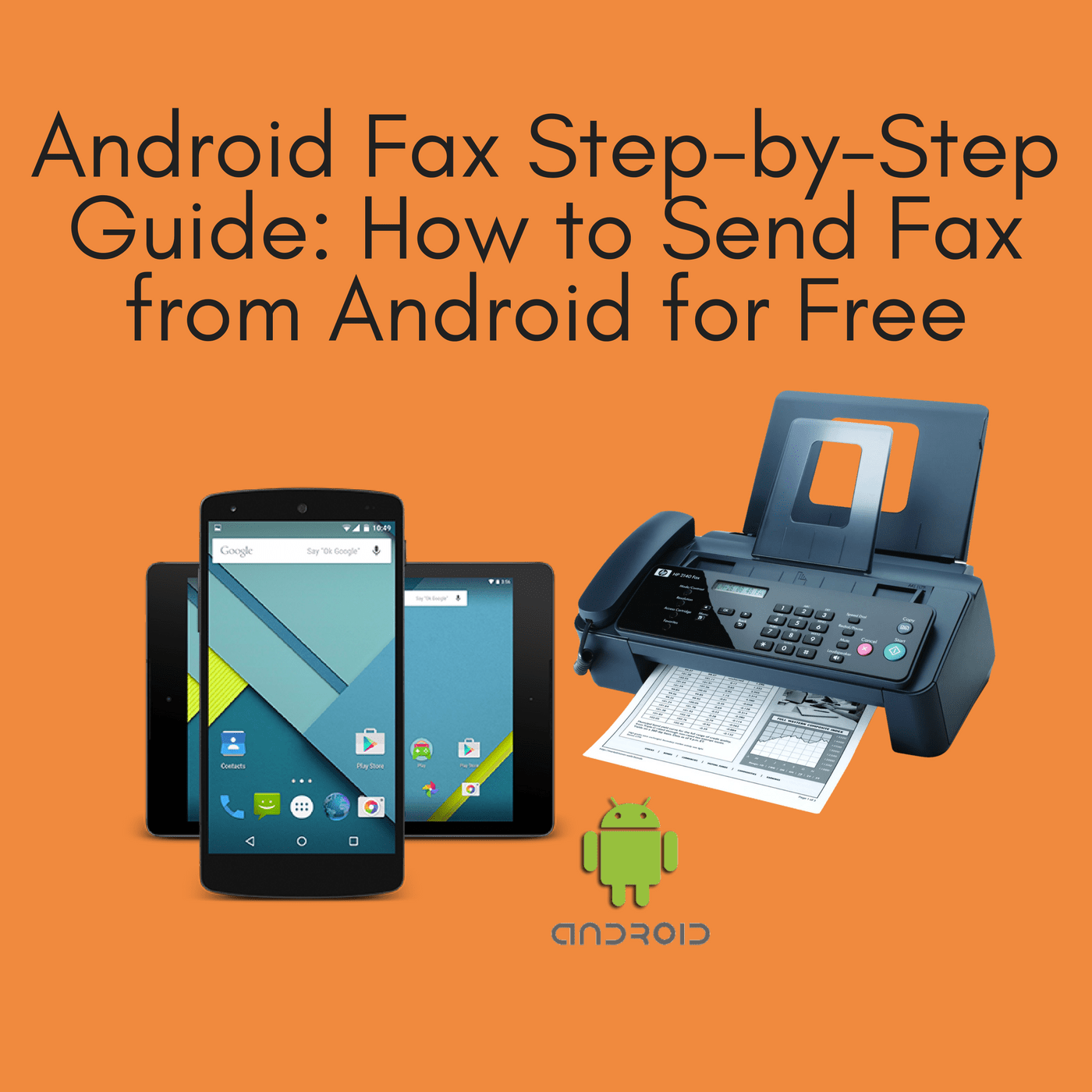 android fax step by step guide how to send fax from android for