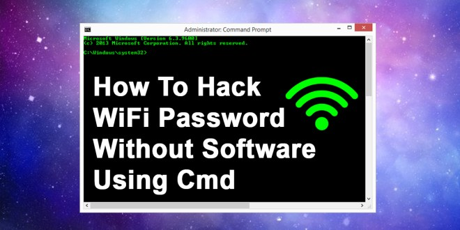 How To Hack WiFi Password Without Software Using Cmd