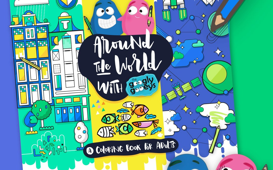 Travel Coloring Book: Around the World with the Googly Gooeys