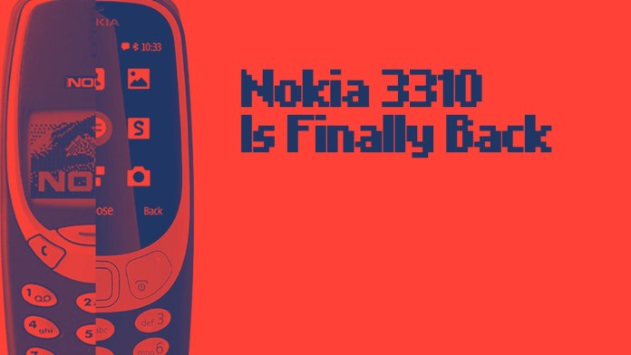 nokia 3310 is finally back