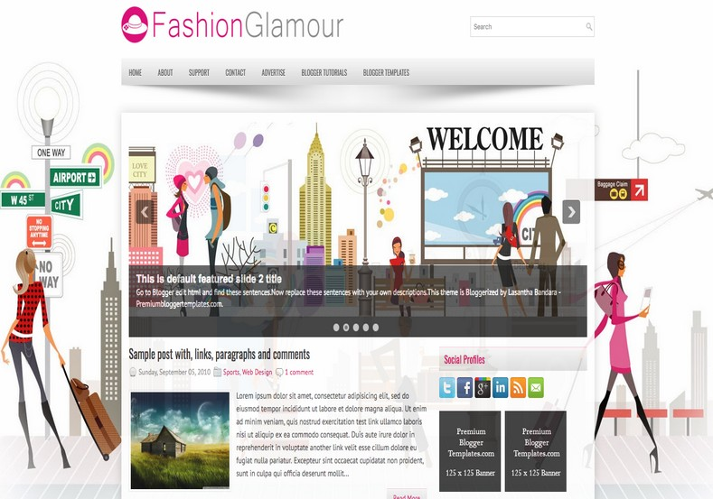 FashionGlamour Blogger Template. Blogger Themes. Free Blogspot templates for your blogger blog. Best suitable for news blog templates. Best Ads ready blogspot templates help for add adsense ad code and easily showing adsence ads in your blog. Adapted from WordPress templates are converted from WordPress themes. It is help for take your rich. Blogger magazine template specially designed for magazine blogs. The writers can utilize this themes for take blog attractive to users. Elegant themes are more used themes in most of the blogs. Use minimalist blog templates for rich look for your blog. Free premium blogger themes means, themes authors release two types of themes. One is premium another one is free. Premium templates given for cost but free themes given for no cost. You no need pay From California, USA. $10 USD, or $20 USD and more. But premium buyers get more facilities from authors But free buyers. If you run game or other animation oriented blogs, and you can try with Anime blog templates. Today the world is fashion world. So girls involve to the criteria for make their life fashionable. So we provide fashion blogger themes for make your fashionable. News is most important concept of the world. Download news blogger templates for publishing online news. You can make your blog as online shopping store. Get Online shopping store blogger template to sell your product. Navigation is most important to users find correct place. Download drop down menu, page navigation menu, breadcrumb navigation menu and vertical dropdown menu blogspot themes for free. Google Guide to blogging tips and tricks for bloggers. Google bloggers can get blogspot trick and tips for bloggers. Blog templates portfolio professional blogspot themes, You can store your life moments with your blogs with personal pages templates. Video and movie blogs owners get amazing movie blog themes for their blogs. Business templates download. We publish blogger themes for photographers. Photographers easily share photos via photography blog themes. St valentine Christmas Halloween templates. Download Slideshow slider templates for free. Under construction coming soon custom blogspot template. Best beautiful high quality Custom layouts Blog templates from templateism, SoraTemplates, templatetrackers, simple, cute free premium professional unique designs blog themes blogspot themes. Seo ready portfolio anime fashion movie movies health custom layouts best download blogspot themes simple cute free premium professional unique designs xml html code html5.