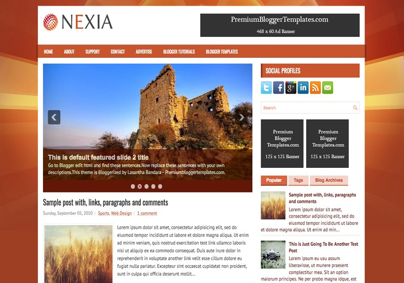 Nexia Blogger Template. Blogger Themes. Free Blogspot templates for your blogger blog. Best suitable for news blog templates. Best Ads ready blogspot templates help for add adsense ad code and easily showing adsence ads in your blog. Adapted from WordPress templates are converted from WordPress themes. It is help for take your rich. Blogger magazine template specially designed for magazine blogs. The writers can utilize this themes for take blog attractive to users. Elegant themes are more used themes in most of the blogs. Use minimalist blog templates for rich look for your blog. Free premium blogger themes means, themes authors release two types of themes. One is premium another one is free. Premium templates given for cost but free themes given for no cost. You no need pay From California, USA. $10 USD, or $20 USD and more. But premium buyers get more facilities from authors But free buyers. If you run game or other animation oriented blogs, and you can try with Anime blog templates. Today the world is fashion world. So girls involve to the criteria for make their life fashionable. So we provide fashion blogger themes for make your fashionable. News is most important concept of the world. Download news blogger templates for publishing online news. You can make your blog as online shopping store. Get Online shopping store blogger template to sell your product. Navigation is most important to users find correct place. Download drop down menu, page navigation menu, breadcrumb navigation menu and vertical dropdown menu blogspot themes for free. Google Guide to blogging tips and tricks for bloggers. Google bloggers can get blogspot trick and tips for bloggers. Blog templates portfolio professional blogspot themes, You can store your life moments with your blogs with personal pages templates. Video and movie blogs owners get amazing movie blog themes for their blogs. Business templates download. We publish blogger themes for photographers. Photographers easily share ph