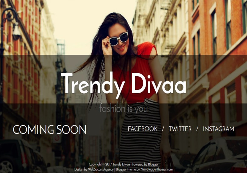 Trendy Divaa soon Blogger Template. Free Blogger templates. Blog templates. Template blogger, professional blogger templates free. blogspot themes, blog templates. Template blogger. blogspot templates 2013. template blogger 2013, templates para blogger, soccer blogger, blog templates blogger, blogger news templates. templates para blogspot. Templates free blogger blog templates. Download 1 column, 2 column. 2 columns, 3 column, 3 columns blog templates. Free Blogger templates, template blogger. 4 column templates Blog templates. Free Blogger templates free. Template blogger, blog templates. Download Ads ready, adapted from WordPress template blogger. blog templates Abstract, dark colors. Blog templates magazine, Elegant, grunge, fresh, web2.0 template blogger. Minimalist, rounded corners blog templates. Download templates Gallery, vintage, textured, vector, Simple floral. Free premium, clean, 3d templates. Anime, animals download. Free Art book, cars, cartoons, city, computers. Free Download Culture desktop family fantasy fashion templates download blog templates. Food and drink, games, gadgets, geometric blog templates. Girls, home internet health love music movies kids blog templates. Blogger download blog templates Interior, nature, neutral. Free News online store online shopping online shopping store. Free Blogger templates free template blogger, blog templates. Free download People personal, personal pages template blogger. Software space science video unique business templates download template blogger. Education entertainment photography sport travel cars and motorsports. St valentine Christmas Halloween template blogger. Download Slideshow slider, tabs tapped widget ready template blogger. Email subscription widget ready social bookmark ready post thumbnails under construction custom navbar template blogger. Free download Seo ready. Free download Footer columns, 3 columns footer, 4columns footer. Download Login ready, login support template blogger. Drop down menu vertical drop down menu page navigation menu breadcrumb navigation menu. Free download Fixed width fluid width responsive html5 template blogger. Free download Blogger Black blue brown green gray, Orange pink red violet white yellow silver. Sidebar one sidebar 1 sidebar 2 sidebar 3 sidebar 1 right sidebar 1 left sidebar. Left sidebar, left and right sidebar no sidebar template blogger. Blogger seo Tips and Trick. Blogger Guide. Blogging tips and Tricks for bloggers. Seo for Blogger. Google blogger. Blog, blogspot. Google blogger. Blogspot trick and tips for blogger. Design blogger blogspot blog. responsive blogger templates free. free blogger templates. Blog templates. Trendy Divaa soon Blogger Template. Trendy Divaa soon Blogger Template. Trendy Divaa soon Blogger Template.