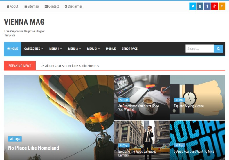 Vienna Mag Blogger Template. Blogger Themes. Free Blogspot templates for your blogger blog. Best suitable for news blog templates. Best Ads ready blogspot templates help for add adsense ad code and easily showing adsence ads in your blog. Adapted from WordPress templates are converted from WordPress themes. It is help for take your rich. Blogger magazine template specially designed for magazine blogs. The writers can utilize this themes for take blog attractive to users. Elegant themes are more used themes in most of the blogs. Use minimalist blog templates for rich look for your blog. Free premium blogger themes means, themes authors release two types of themes. One is premium another one is free. Premium templates given for cost but free themes given for no cost. You no need pay From California, USA. $10 USD, or $20 USD and more. But premium buyers get more facilities from authors But free buyers. If you run game or other animation oriented blogs, and you can try with Anime blog templates. Today the world is fashion world. So girls involve to the criteria for make their life fashionable. So we provide fashion blogger themes for make your fashionable. News is most important concept of the world. Download news blogger templates for publishing online news. You can make your blog as online shopping store. Get Online shopping store blogger template to sell your product. Navigation is most important to users find correct place. Download drop down menu, page navigation menu, breadcrumb navigation menu and vertical dropdown menu blogspot themes for free. Google Guide to blogging tips and tricks for bloggers. Google bloggers can get blogspot trick and tips for bloggers. Blog templates portfolio professional blogspot themes, You can store your life moments with your blogs with personal pages templates. Video and movie blogs owners get amazing movie blog themes for their blogs. Business templates download. We publish blogger themes for photographers. Photographers easily sha