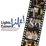 Lights, Camera…Life!