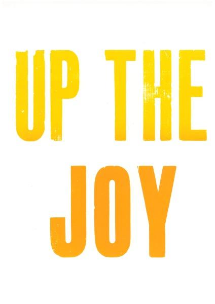 joy go radiate letterpress