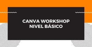 Canva Workshop - Nivel Básico @ Corporación Parque Tecnológico Sartenejas