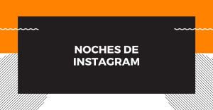 Noches de Instagram - Febrero 2020 @ Telegram