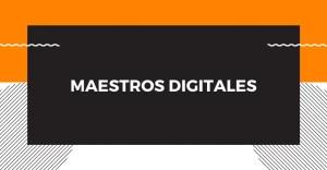 Mestros Digitales, 2da edición @ YouTube