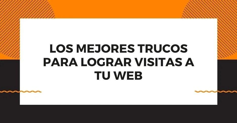 tips para lograr visitas web