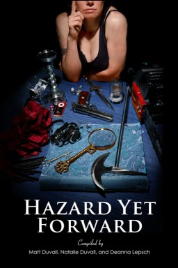 Hazard Yet Forward: New Charity Anthology of Genre FIction