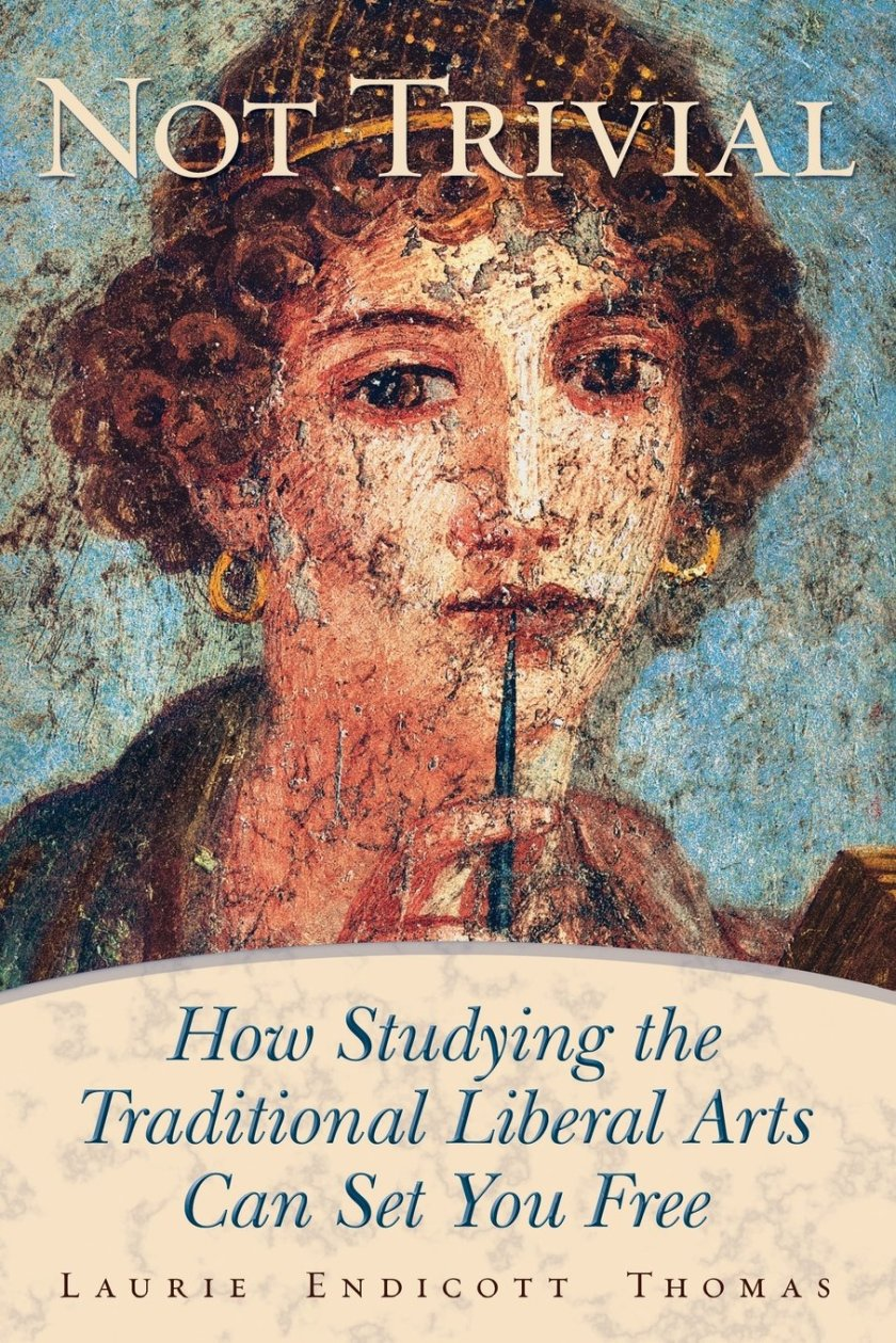 Not Trivial: How Studying the Traditional Liberal Arts Can Set You Free
