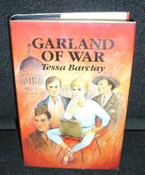 Garland Of War - Tessa Barclay BOOK