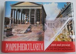 Pompeii.Herculaneum Past & Present book