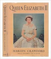 Queen Elizabeth II - Marion Crawford book