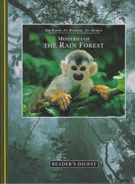The Earth. Its Wonders. Its Secrets Mysteries Of The Rain Forest BOOK