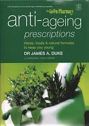 Anti-aging Pescriptions-Dr James A. Duke book