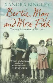 Bertie, May And Mrs Fish - Xandra Bingley book