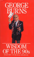 Wisdom Of The 90s - George Burns book