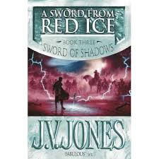 a-sword-from-red-ice-book-3-sword-of-shadows-j-v-jones book