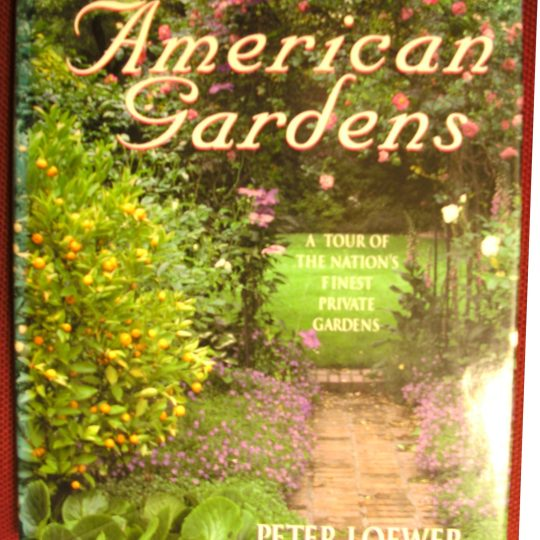 American gardens-Peter Loewer book