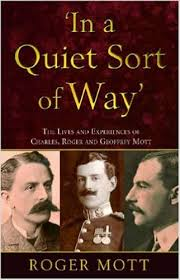 'In a Quiet Sort of Way'-Roger Mott book