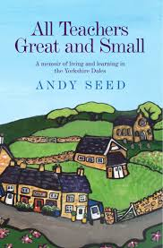 All Teachers Great & Small-Andy Seed book