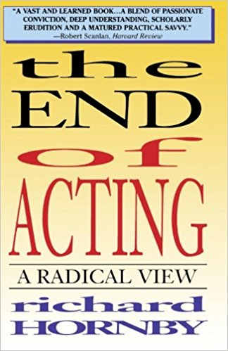 The End of Acting - Richard Hornby book