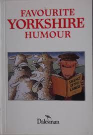 Favourite Yorkshire Humour - Dalesman book