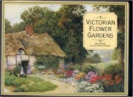 Victorian Flower Gardens - Andrew Clayton-Payne book