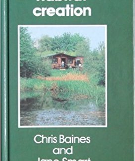 A Guide to Habitat Creation - Chris Baines and Jane Smart book