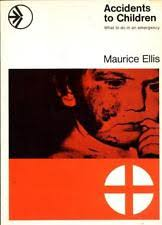 Accidents to Children - Maurice Ellis book