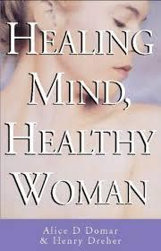 Healing Mind, Healthy Woman - Alice D. Domar & Henry Drehe book