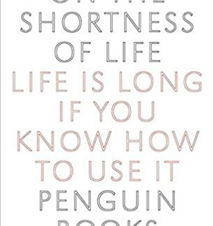 On the Shortness of Life - Seneca book