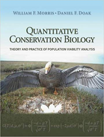 Quantitative Conservation Biology William F. Morris and Daniel F. Doak book