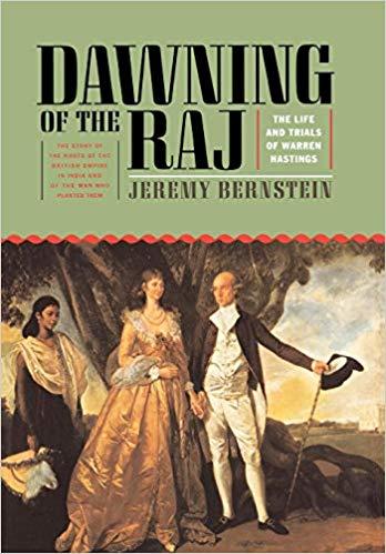Dawning of the Raj - Jeremy Bernstein book