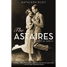 The Astaires - Fred and Adele - Kathleen Ripley - book
