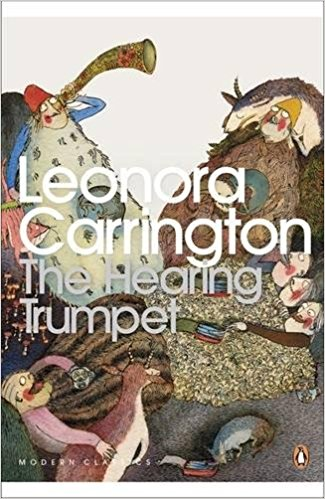 The Hearing Trumpet - Leonard Carrington book