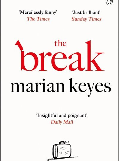 The Break - Marian Keyes book
