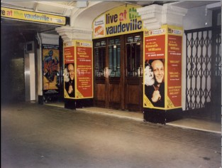The front of The Vaudeville during my three-week run of Think No Evil of Us produced by Mark Goucher and David Johnson of G&J Productions