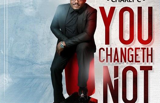 Music: Charly C – You Changeth Not